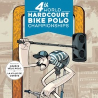 4th World Hardcourt Bike Polo Championship_Geneve_2012