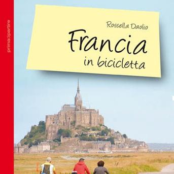Francia in bicicletta for Francia cultura gastronomica
