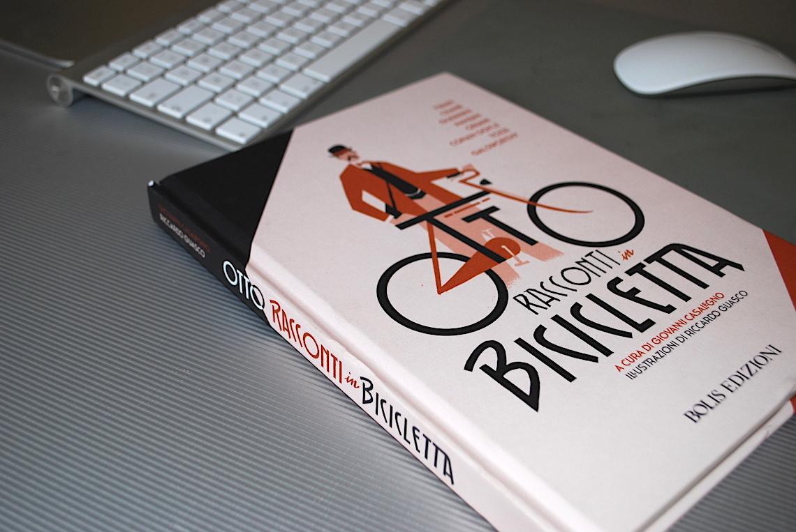 Otto Racconti in Bicicletta Bolis Edizioni_G.Casalegno_R.Guasco_urbancycling_1