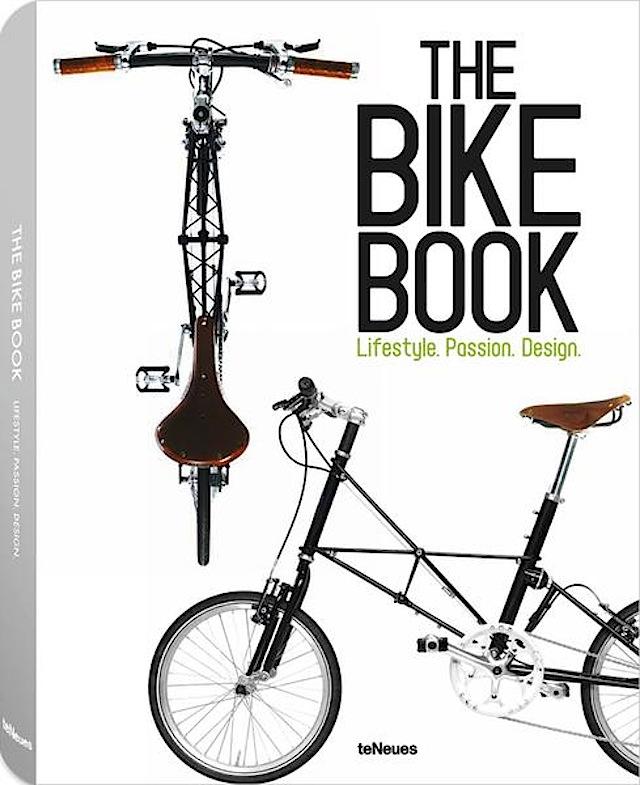 The Bike Book. Lifestyle, passion, design
