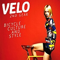 Velo 2nd Gear. Bicycle Culture and Style