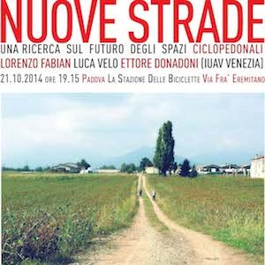 Nuove strade e mobilita' sostenibile per una nuova urbanistica. Padova