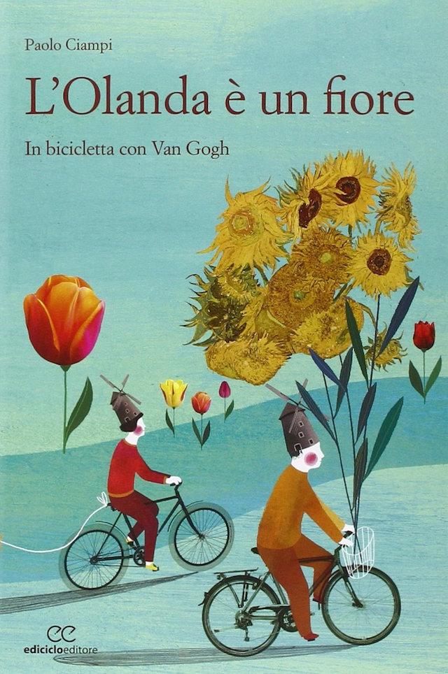 L' Olanda e' un fiore. In bicicletta con Van Gogh