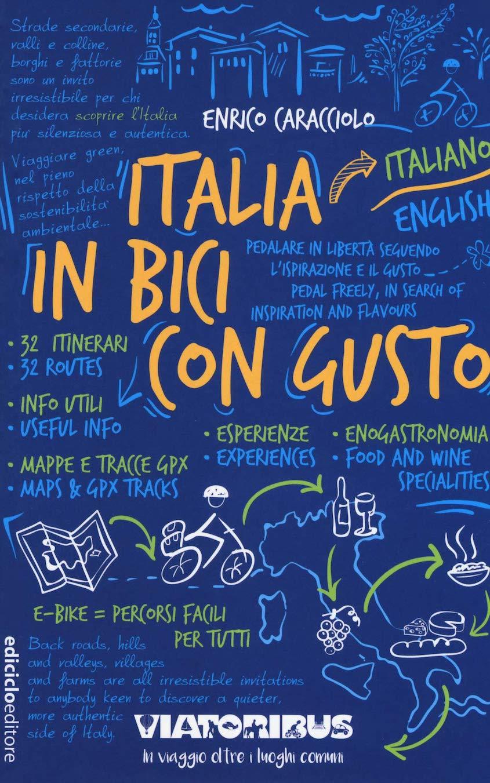 Italia in bici con gusto di Enrico Caracciolo_1