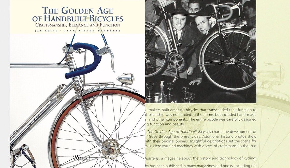 The Golden Age of Handbuilt Bicycles. Jan Heine