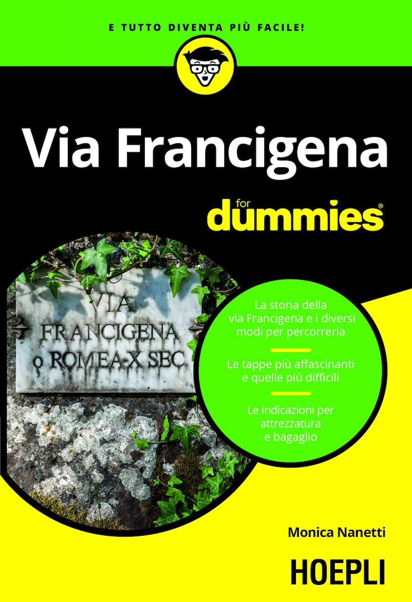 Via Francigena For Dummies_Monica_Nanetti