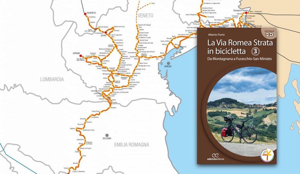 La Via Romea Strata in bicicletta. Alberto Fiorin