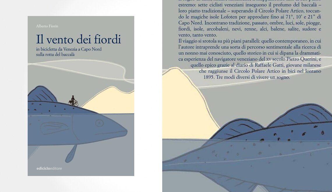 Il vento dei fiordi. Un libro di Alberto Fiorin